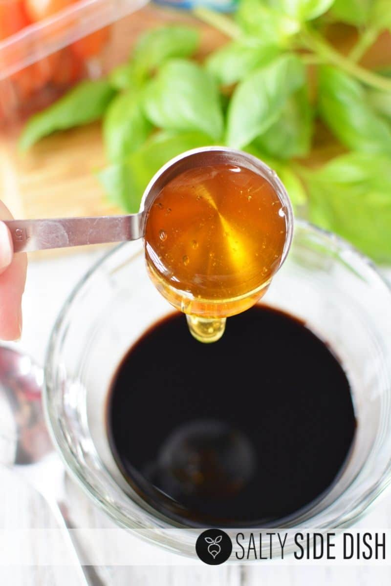 add honey to balsamic to create a delicious dressing