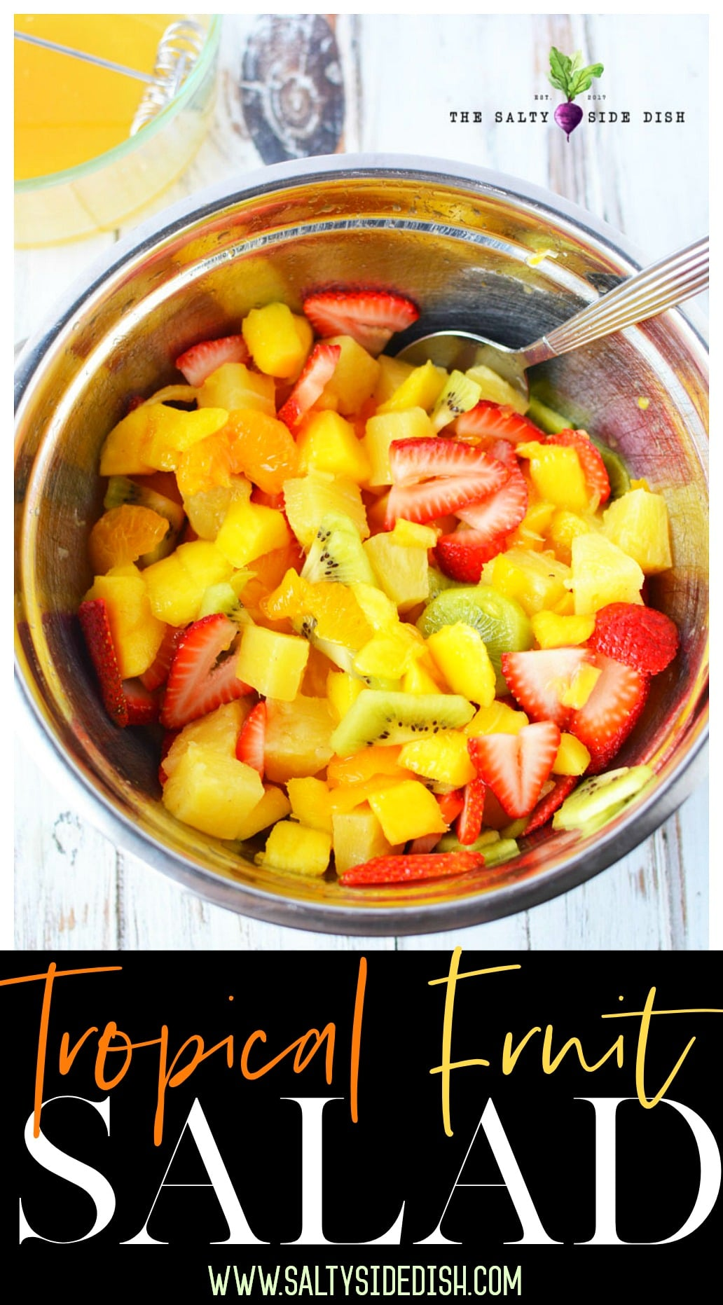 Tropical Fruit Salad Recipe | Amazing Fruit Salad with Honey and Lemon Dressing | 5 star Rated Recipe in Mason Jars