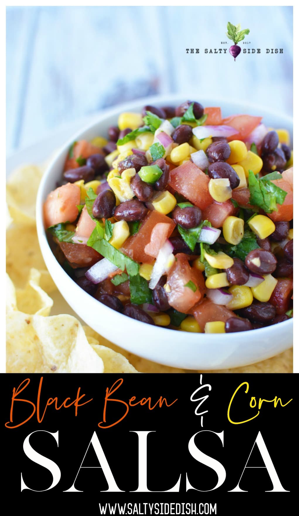 Black Bean and Corn Salsa Dip | Easy Chunky Salsa done in 5 minutes with fresh Cilantro