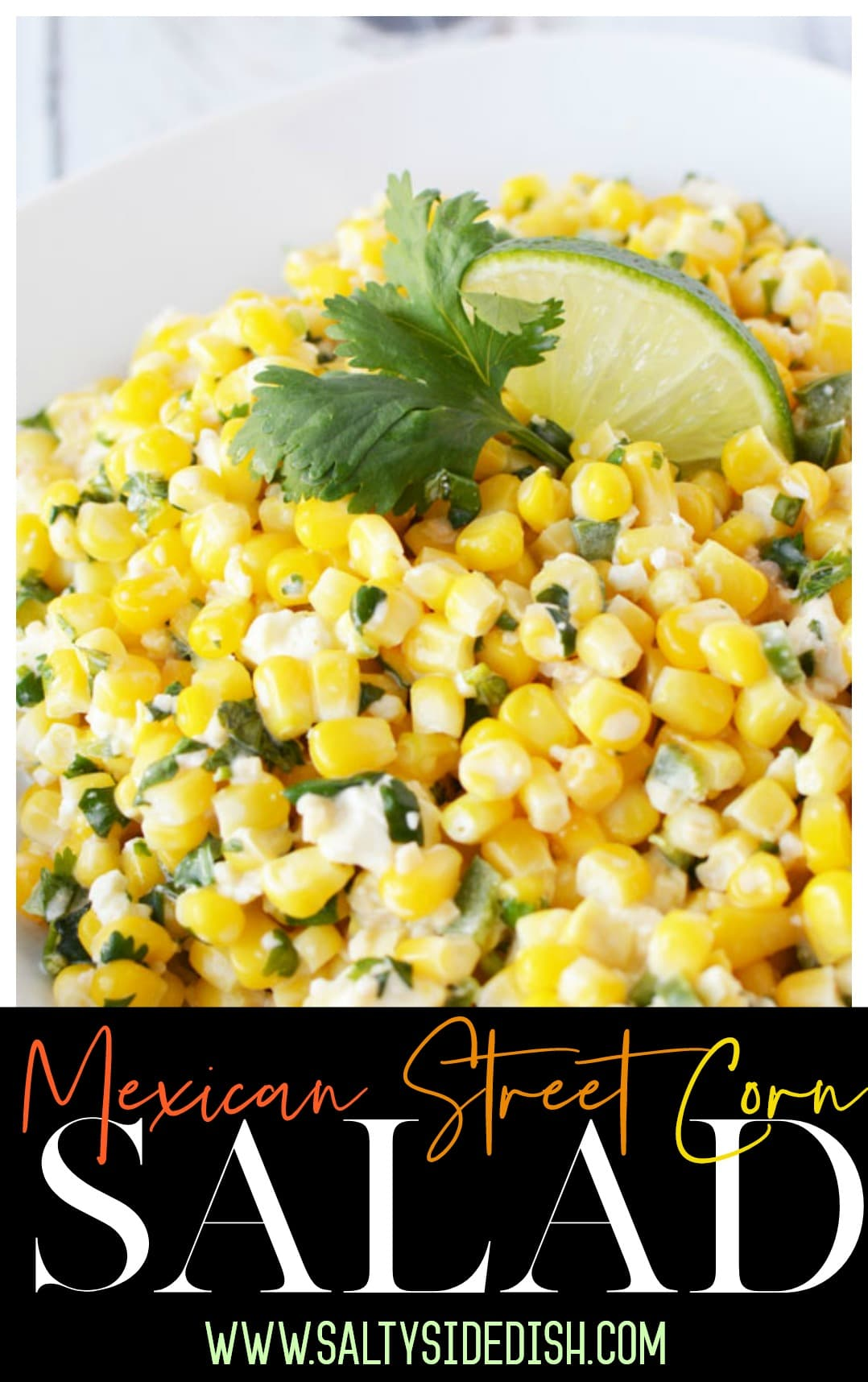 Mexican Street Corn Salad Recipe | Perfect Tangy and Savory Salad blend that doubles as a dip
