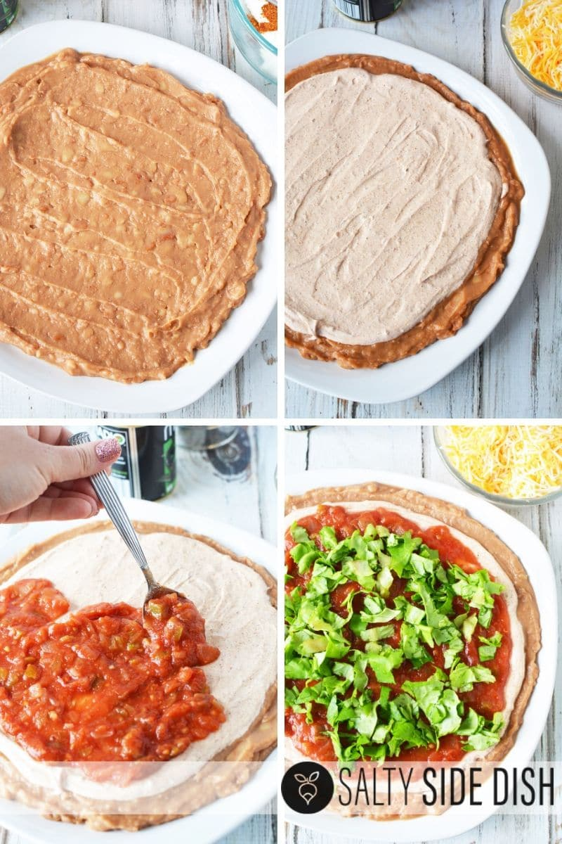 Layer by layer with refried beans, sour cream, salsa and all additional layers