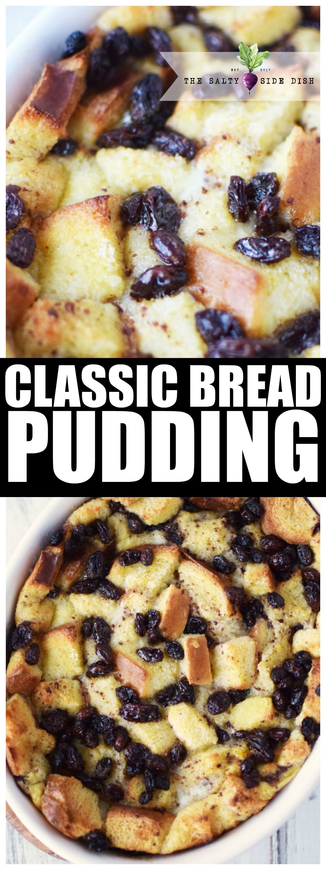 Bread Pudding Recipe | Classic Raisin Bread Pudding for a Southern Dessert everyone will want more of! #breadpudding #pudding #southerncooking #recipe #dessert #fallfavorites #fall #thanksgiving #christmas