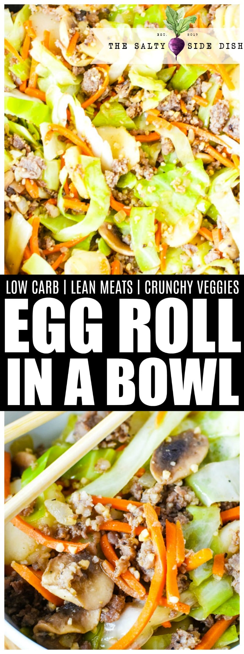 Egg Roll In A Bowl | Deconstructed Egg Roll Recipe perfect for main dish, side dish, all dishes! AMAZING flavor, low carb meal #sidedish #asianflavors #eggroll #maindish #dinner #appetizer #homecooking