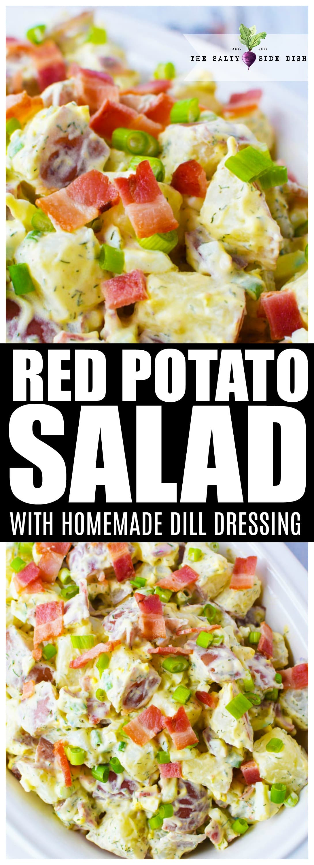 Red Potato Salad Recipe with Homemade Dill Dressing and Bacon Pieces | #sidedish #potatoes #homemade #recipes #foodie #thanksgiving #holidaymeals