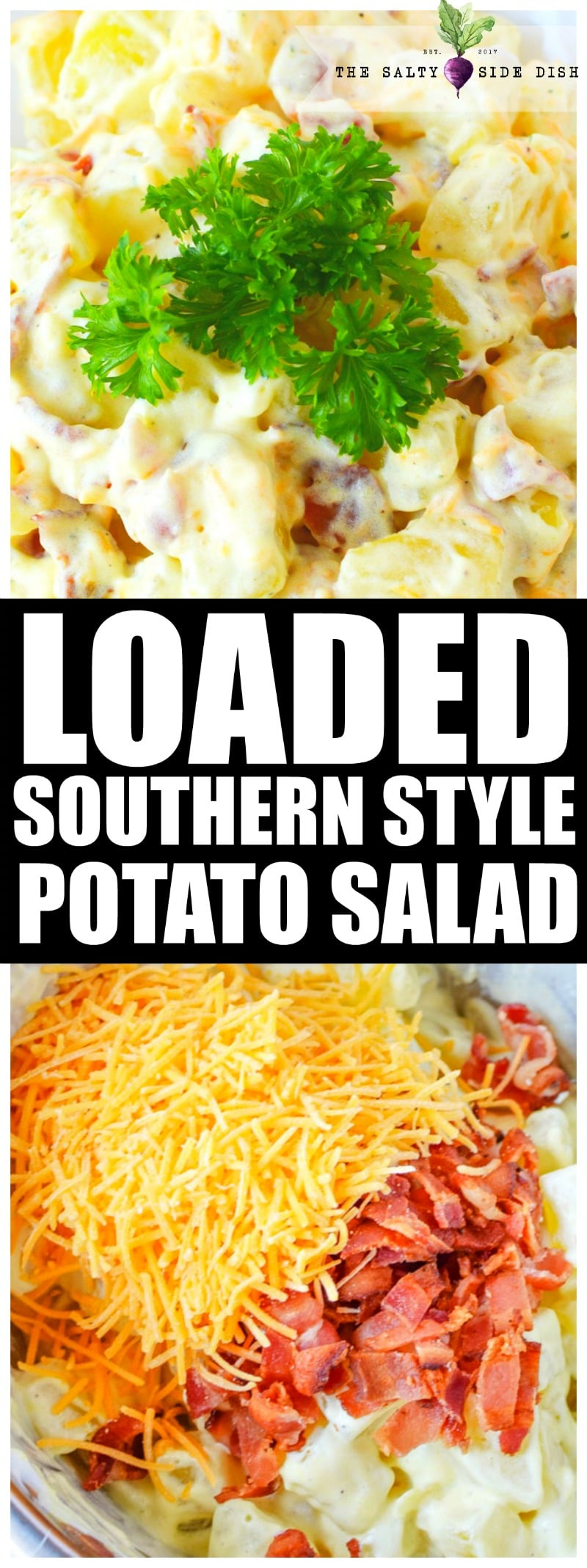 Southern Potato Salad loaded with Cheese and Bacon | Best Ever Potato Salad Recipe #potatosalad #salad #thanksgiving #sidedish #holidayfood #sides #potatoes