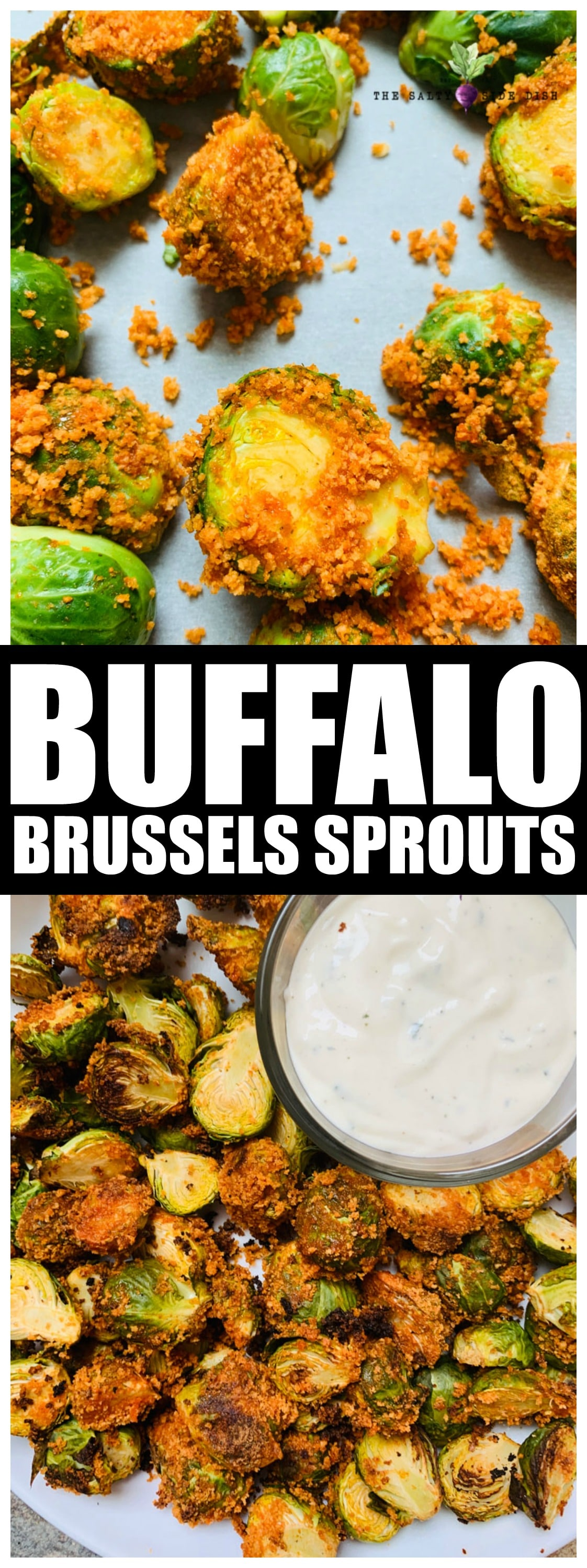 Buffalo Brussels Sprouts | Roasted Brussels Sprouts Crispy, Crunch, Spicy and PERFECT. #sidedish #appetizer #buffalo #dip #brusselssprouts #veggie