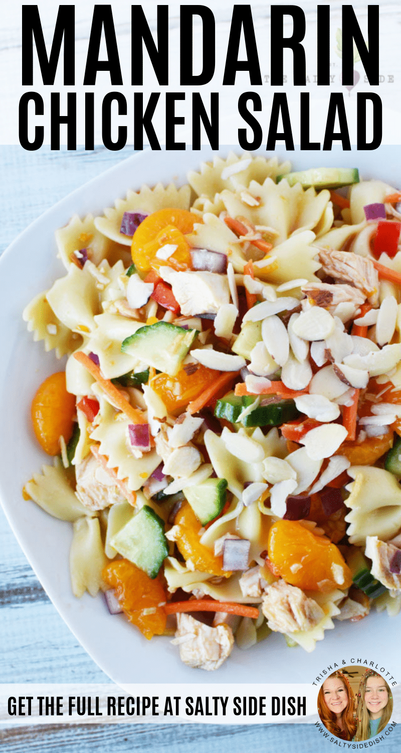 Mandarin Salad with chicken, bow tie pasta, and Asian dressing #easy #recipe #salad