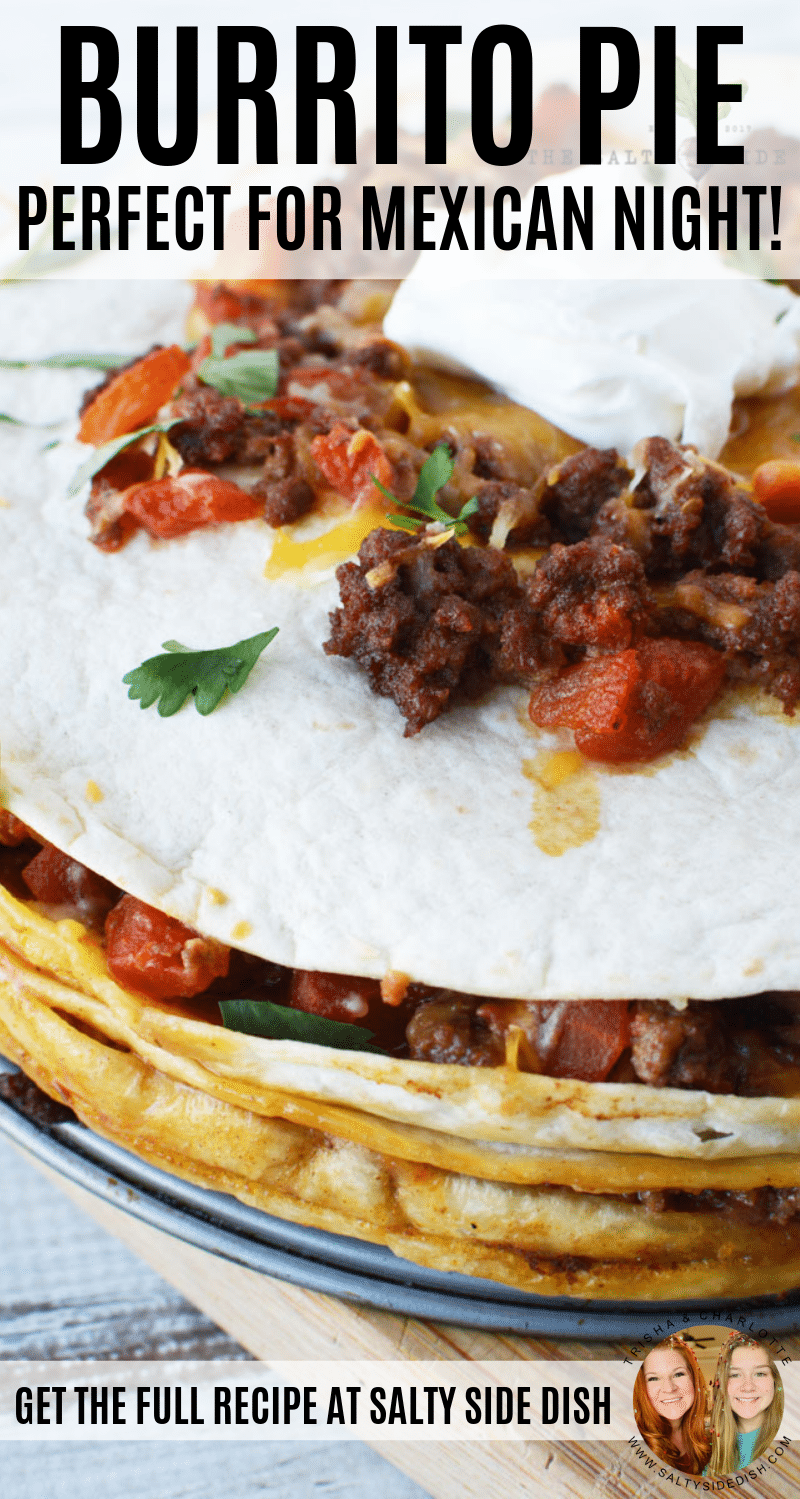 Burrito pie (or taco pie) is a delicious burrito casserole, Full of your favorite Tex-Mex flavors this burrito pie is an easy to serve, easy to make, quick weeknight meal your entire family will chow down on. #mexican #burrito #pie #taco #dinner #sidedish #beef