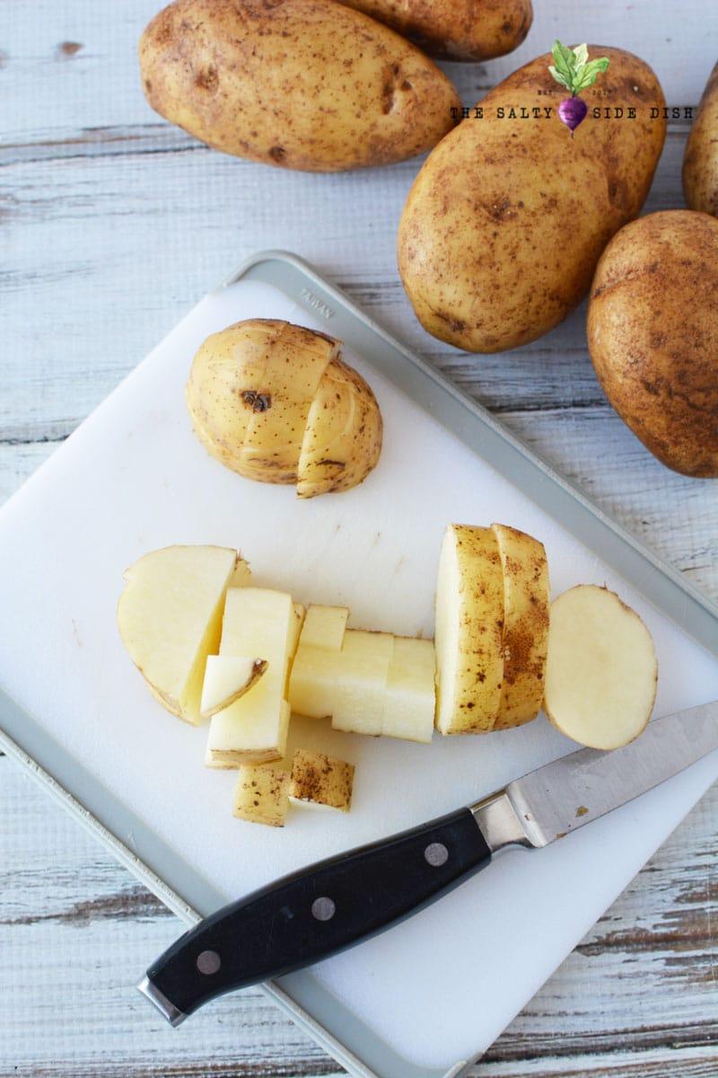 cut up potatoes