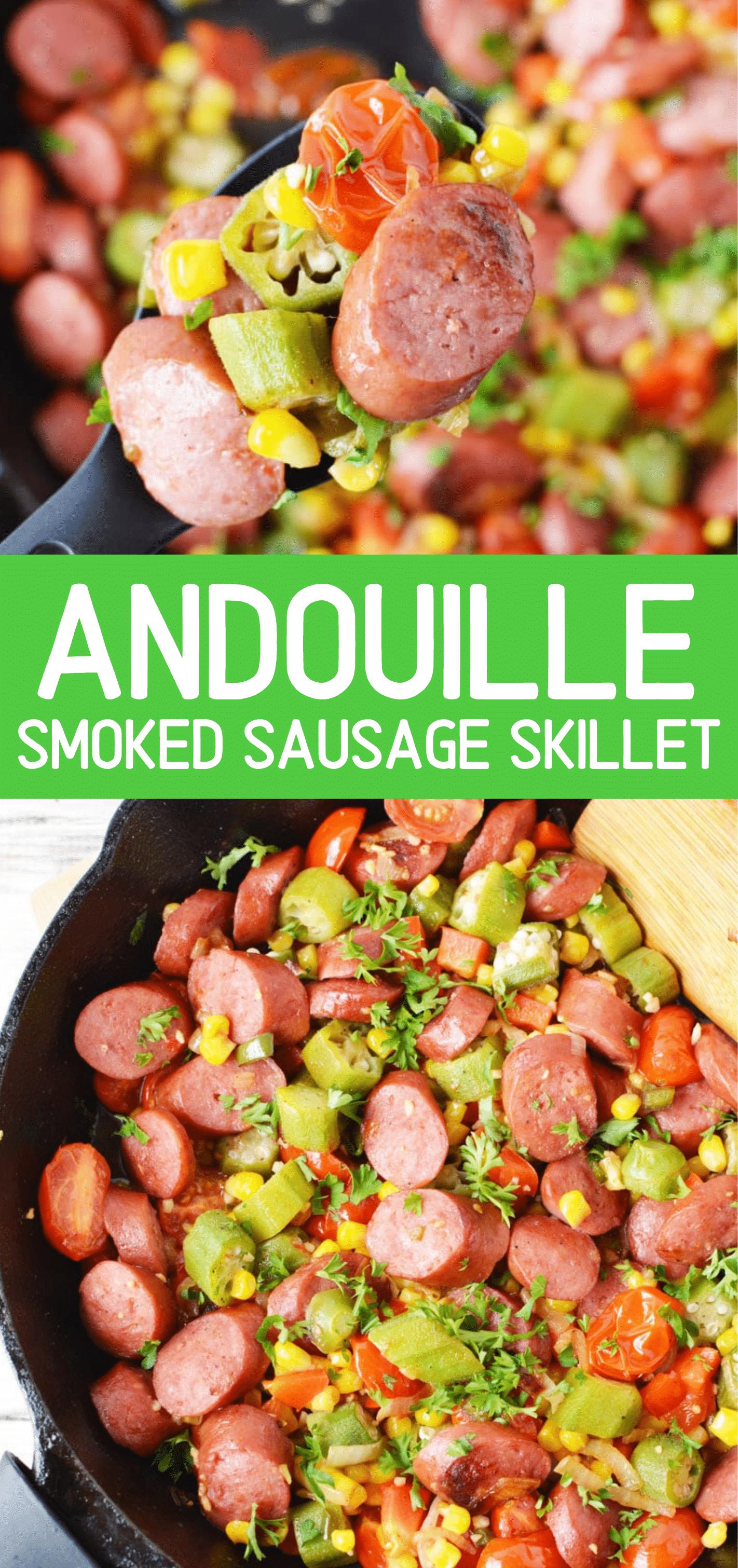 Andouille Smoked Sausage Skillet Recipe