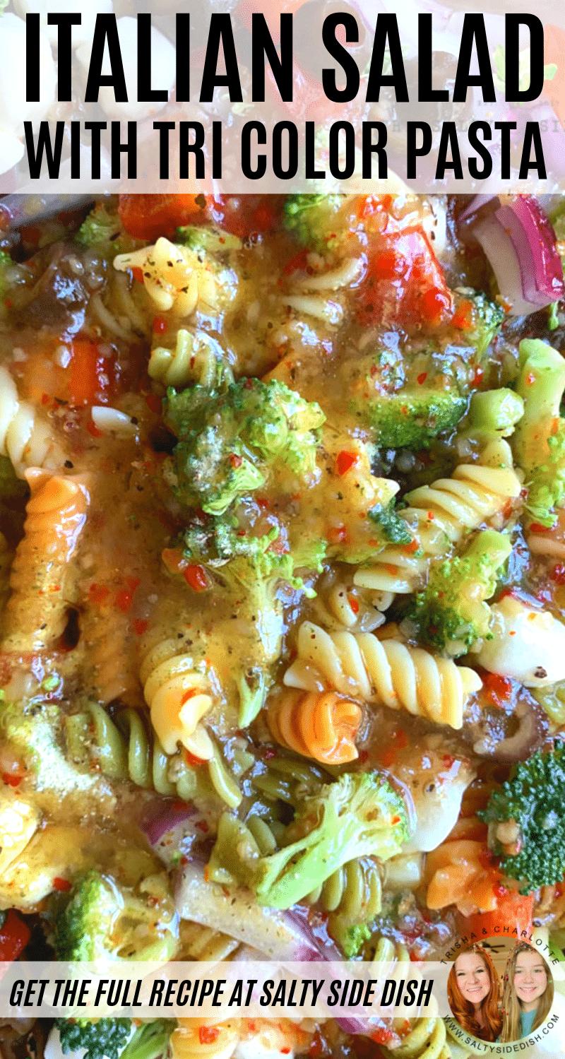 Tri Color Rotini Pasta with Italian Dressing, crunchy fresh vegetables and soft Mozzarella cheese #pastasalad #saladsidedish #sidedish #pasta #recipes