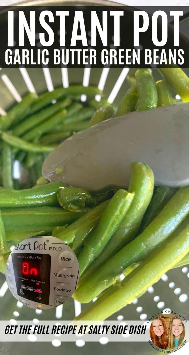 Instant Pot Green Beans for quick and easy, delicious buttery and garlic filled green beans for the most healthy and fresh side dish you can imagine! #greenbeans #sidedish #IP #instantpot #holidaymenu #holidaysides #instantpotvegetables #keto #kf #paleo #sides #ww