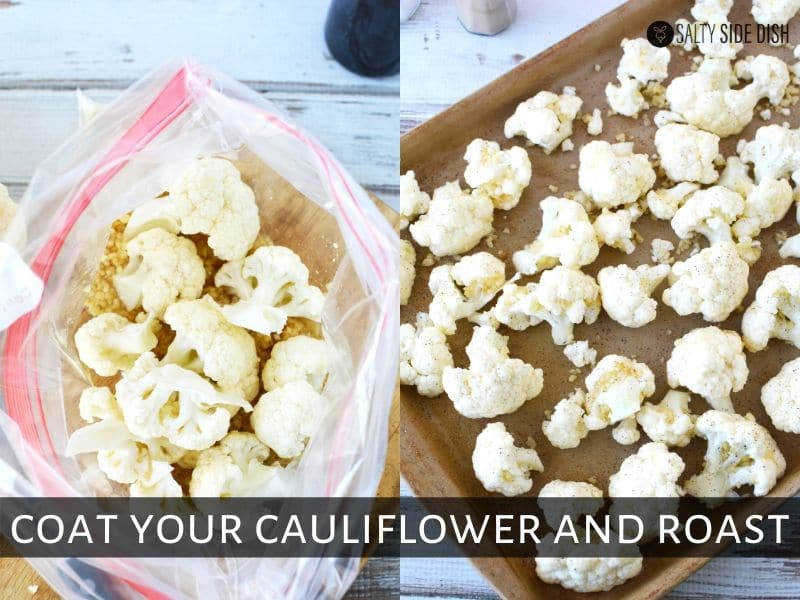 add raw cauliflower to zip lock bag