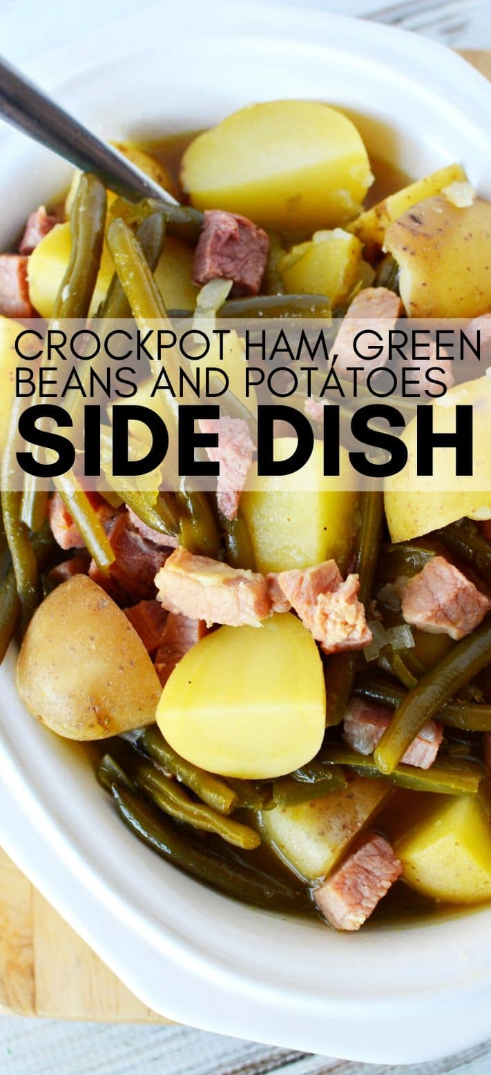 Crockpot Ham, Green Beans and Potatoes is a hearty homemade side dish, so filling and PERFECT for holiday menus #sidedish #greenbeans #potatoes #ham #leftoverham #recipes #slowcooker #crockpot