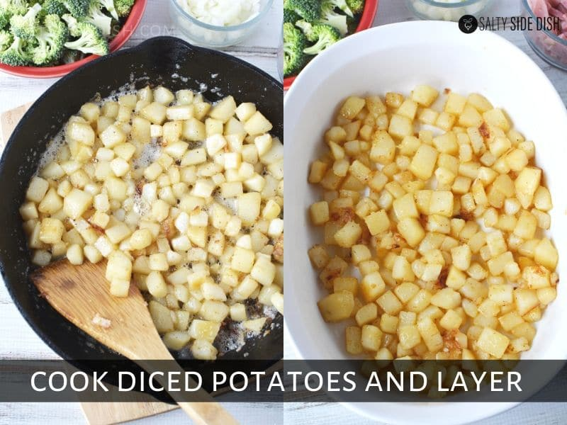 cooked dice potatoes in cast iron and then layered in casserole dish