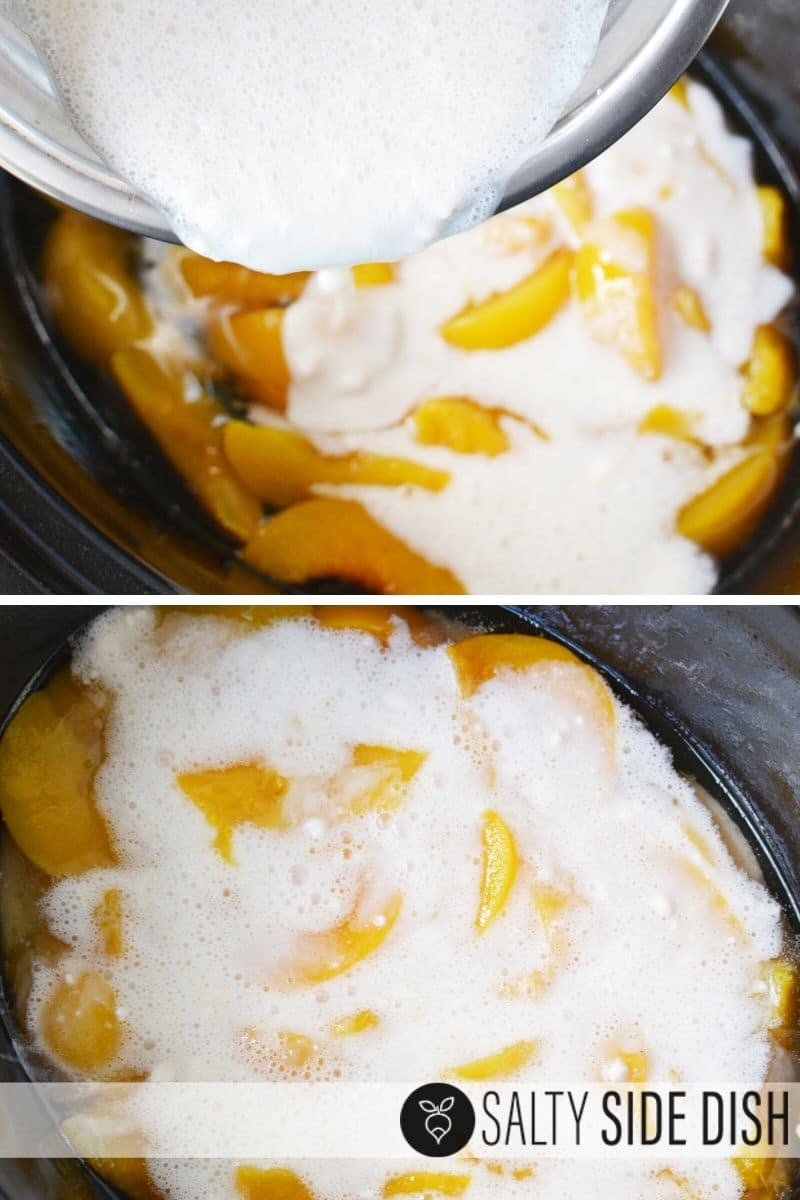 Pouring in bisquick cake mixture into peaches in a slow cooker